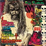 Songtexte von Rob Zombie - The Electric Warlock Acid Witch Satanic Orgy Celebration Dispenser