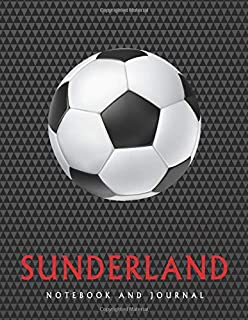 Sunderland: Soccer Journal / Notebook /Diary  to write in and record your thoughts.