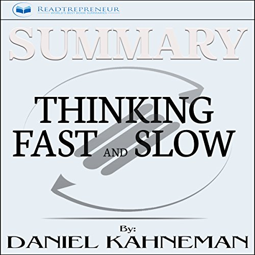 Summary: Thinking, Fast and Slow by Daniel Kahneman audiobook cover art