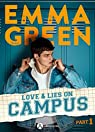 Love & Lies on Campus, Part 1 par Green