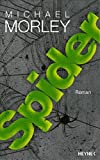Michael Morley: Spider