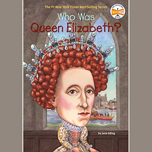 Couverture de Who Was Queen Elizabeth?