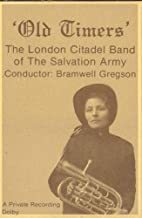 LONDON CITADEL BAND OF THE SALVATION ARMY: Old Timers Cassette Tape
