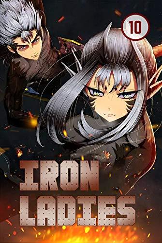 Iron Ladies Vol 10: Commedy, Romance, School life, Shounen (English Edition)