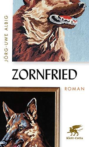 Zornfried: Roman