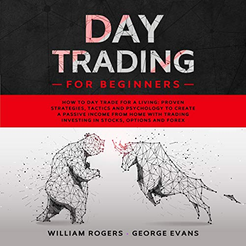 『Day Trading for Beginners: How to Day Trade for a Living』のカバーアート