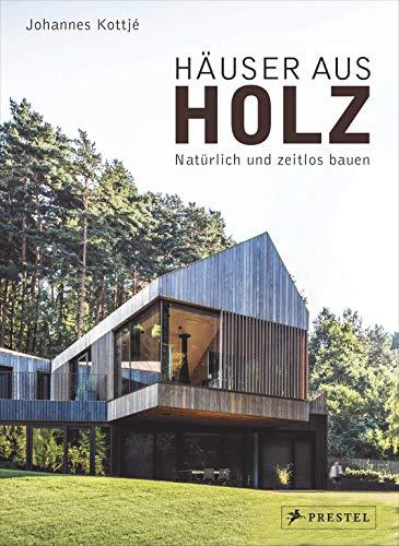 Häuser aus Holz: Natürlich und zeitlos bauen