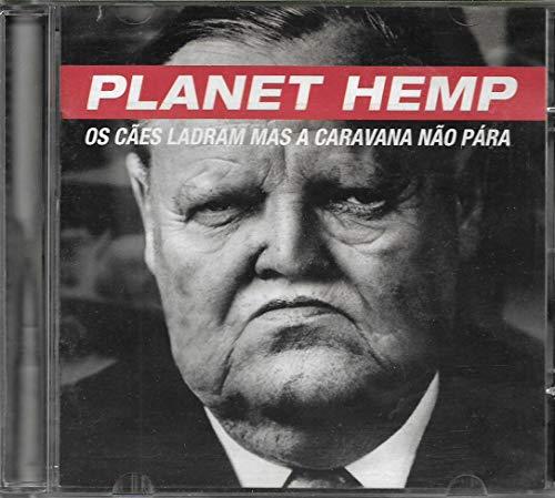 Planet Hemp - Cd Os Cães Ladram Mas A Caravana Não Pára - 1997