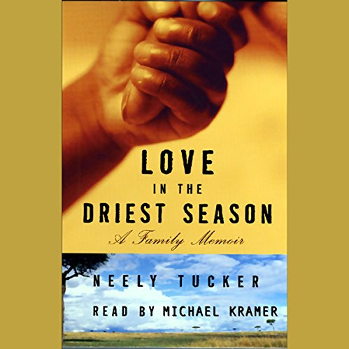 Love in the Driest Season audiobook cover art