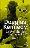 La Symphonie du hasard - Livre 3 (3) - Belfond - 03/05/2018