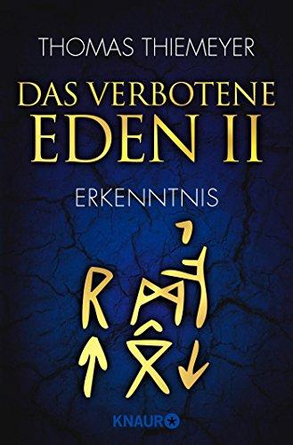 Das verbotene Eden 2: Erkenntnis (Die Eden-Trilogie, Band 2)