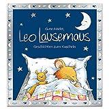 Gute Nacht, Leo Lausemaus: Geschichten zum Kuscheln