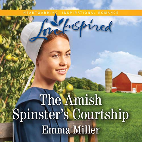 The Amish Spinster's Courtship audiobook cover art