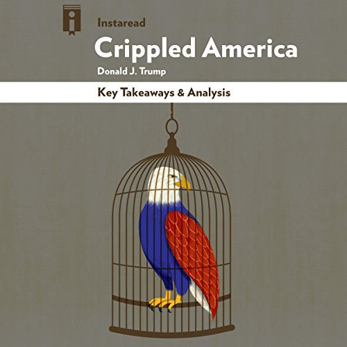 Key Takeaways & Analysis of Crippled America cover art