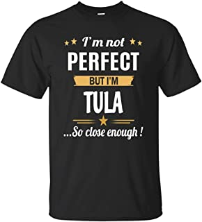 I Am Tula T Shirt Personalized Birthday Xmas Gifts for Men Women