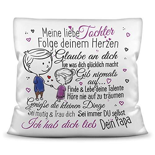 Kissen mit Spruch inkl. Füllung für Kinder - von Papa für die Tochter Tochter / Mädchen Geschenk / Geschenk-Idee Kindertag Geburtstag - Kissen Weiß