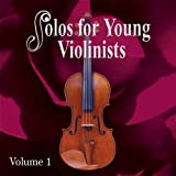 Solos for Young Violinists, Vol. 1