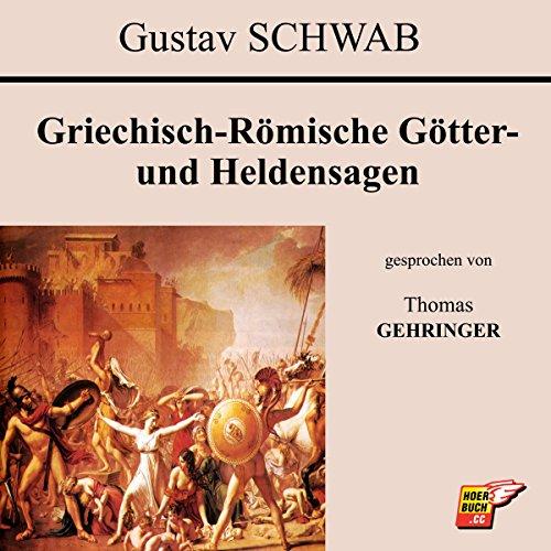 Griechisch-Römische Götter- und Heldensagen audiobook cover art