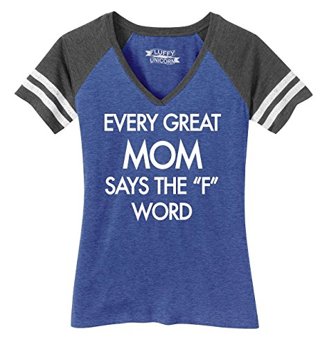 Ladies Game V-Neck Tee Every Great Mom Says F Word Funny Mom Tee Heathered True Royal/Heathered Charcoal L