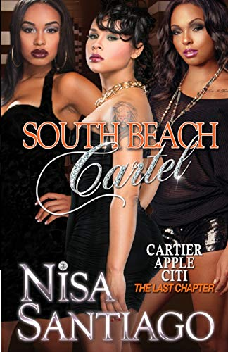 South Beach Cartel - Part 1