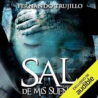 Sal de mis sueños [Get Out of My Dreams] audiobook cover art