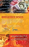 Modelación de Riesgos (Tercera Edición): Aplicación de la Simulación de Monte Carlo, Análisis de Opciones Reales, Pronóstico Estocástico, Optimización de Portafolio, Análisis de Datos
