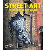 Street Art - From Around the World (Paperback) - Common - Arcturus Publishing Ltd - 01/01/2012