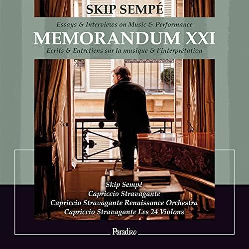 Capriccio Stravagante, Capriccio Stravagante Renaissance Orchestra, Capriccio Stravagante Les 24 Violons & Skip Sempé