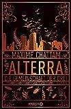 Maxime Chattam: Alterra: Die Gemeinschaft der Drei