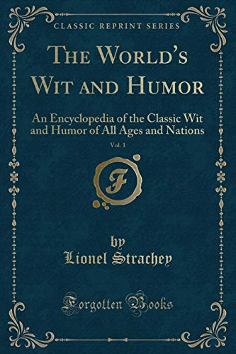 Strachey, L: World's Wit and Humor, Vol. 1