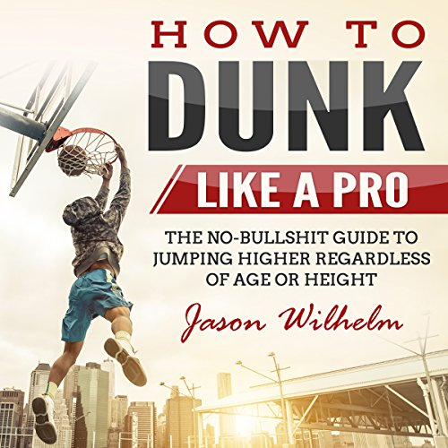 How to Dunk Like a Pro audiobook cover art