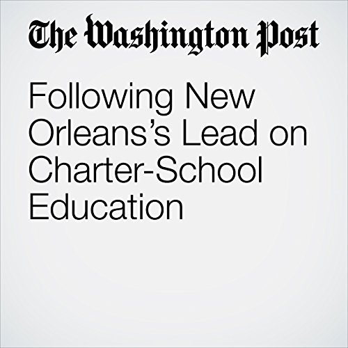 Following New Orleans's Lead on Charter-School Education copertina