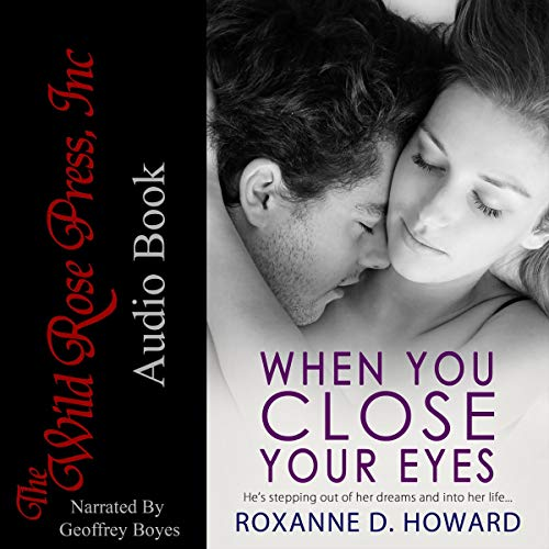 When You Close Your Eyes                   By:                                                                                                                                 Roxanne D. Howard                               Narrated by:                                                                                                                                 Geoffrey Boyes                      Length: 12 hrs and 53 mins     3 ratings     Overall 4.0