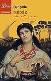 Médée Suivi De Les Troyennes