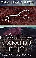 El Valle del Caballo Rojo: Edición de Letra Grande en Tapa dura