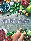 Wochenspeiseplaner: Mahlzeiten-Planer | Notizbuch für die Essensvorbereitung | 52 Wochenmenü-Planungsseiten mit wöchentlichem Einkaufszettel zum Aufhängen | Lebensmittel/Menü-Organisator