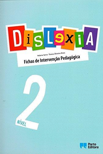 Dislexia. Nível 2. Fichas de Intervenção Pedagógica