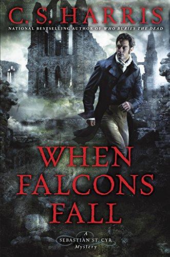 When Falcons Fall Sebastian St Cyr Mystery