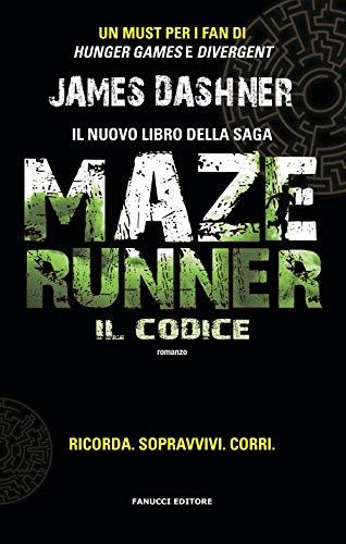 Il codice. Maze Runner: Vol. 2