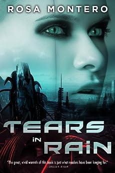 Tears in Rain (Bruna Husky Book 1) by [Rosa Montero, Lilit Zekulin Thwaites]
