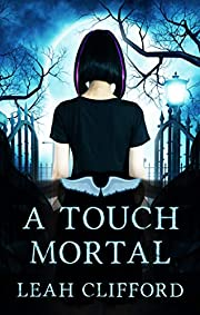 A Touch Mortal (The Siders Series Book 1)