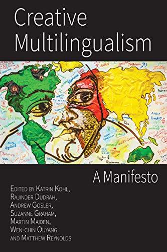 Creative Multilingualism: A Manifesto (English Edition)