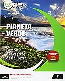 Il pianeta verde. Lezioni di scienze della terra. Vol. unico. Per gli Ist. tecnici e professionali. Con e-book. Con espansione online
