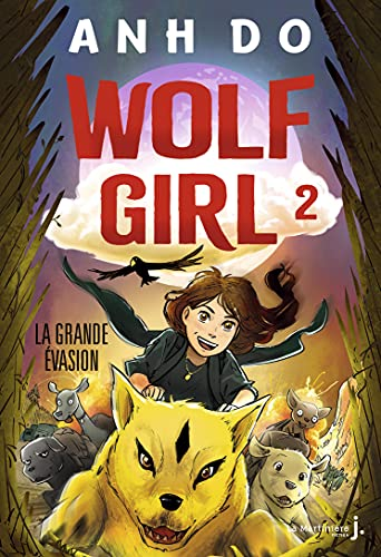 Wolf Girl, tome 2 (French Edition)