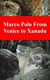 Marco Polo From Venice to Xanadu (Finnish Edition)