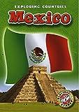 Mexico (Paperback) (Blastoff! Readers: Exploring Countries) (Exploring Countries: Blastoff Readers, Level 5)