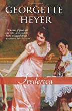Frederica: A funny and brilliant clean Regency romance (Regency Romances) by Georgette Heyer (2009-01-01)