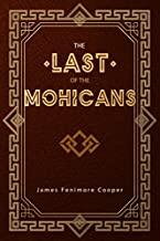 Best the last of the mohicans james fenimore cooper Reviews