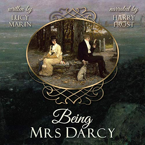 Being Mrs Darcy Audiobook By Lucy Marin cover art