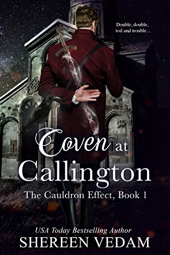 Book: Coven at Callington - The Cauldron Effect, Book 1 by Shereen Vedam